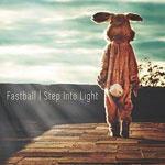 fastball_stepintolight_150