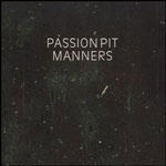 passionpit_manners_150