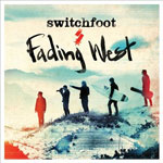 switchfoot_fading_150