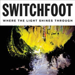 switchfoot_wherethelight_150