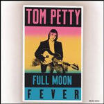 tompetty_fullmoonfever_150