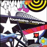 fountainsofwayne_traffic_150