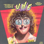weirdalyankovic_uhf_150